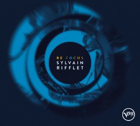 Sylvain Rifflet Re Focus pochette